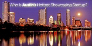 Tech Cocktail's Contest for the Hottest Startup in Austin