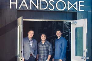 Handsome Founders: John Roescher, Adam Deutsch and Brandon Termini , photo by Eric Doggett