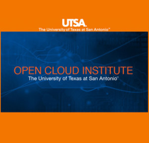 The Open Cloud Institute Launches at UTSA