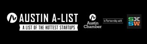 Time for Startups to Apply for the Austin Chamber of Commerce's 2016 A-List