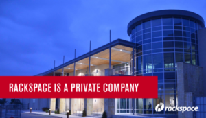 Rackspace Officially Goes Private in $4.3 Billion Deal