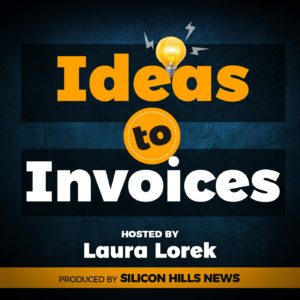 Silicon Hills News' Ideas to Invoices Podcast Launches at SXSW