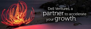 "Dell Unveils $60 million Fund for ""the Next Big Thing"""