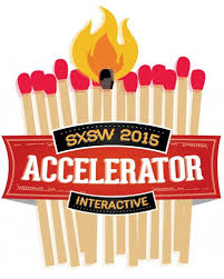 Time to Apply for the SXSW Interactive Accelerator for 2015