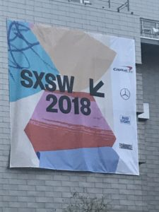 SXSW 2018 Top 20 Tech Trends and Other Highlights