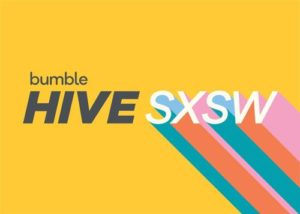 Bumble Fund Invests in Alice and Other Women-Led Startups, Plus Bumble Hive Takes Over Jo's at SXSW