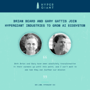 Hypergiant Adds Tech Industry Veterans to its Staff